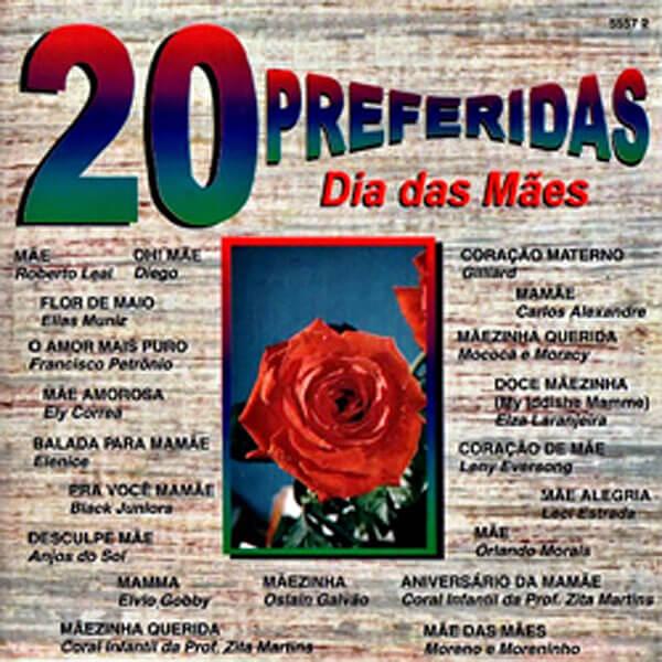 20 PREFERIDAS DO DIA DAS MÃES